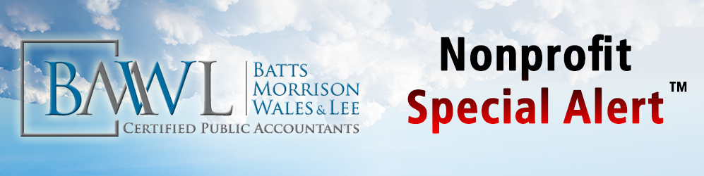 Batts Morrison Wales & Lee - News & Resources - Nonprofit Special Alert