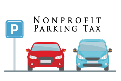 IRS Issues Guidance on Application of the Nonprofit Parking