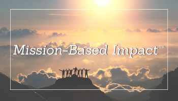 Mission-Based Impact